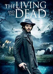 دانلود سریال The Living and the Dead